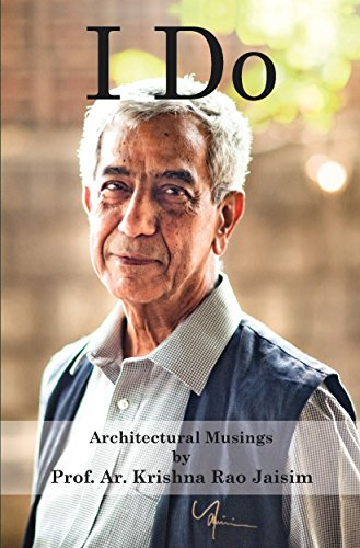 AG 08 Architectural Musings with Krishna Rao Jaisim
