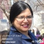 Journey of a BIM Manager with Rina Sahay | AG 43