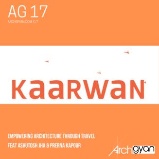 Kaarwan Empowering Architecture through Travel