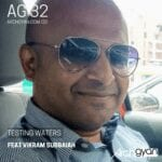 Testing Waters with Vikram Subbaiah | AG 32