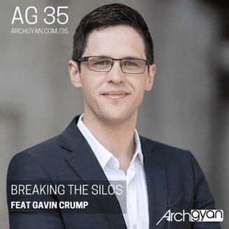 Breaking the Silos with Gavin Crump | AG 35