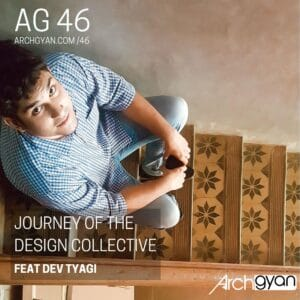 Journey of the Design Collective with Dev Tyagi | AG 46