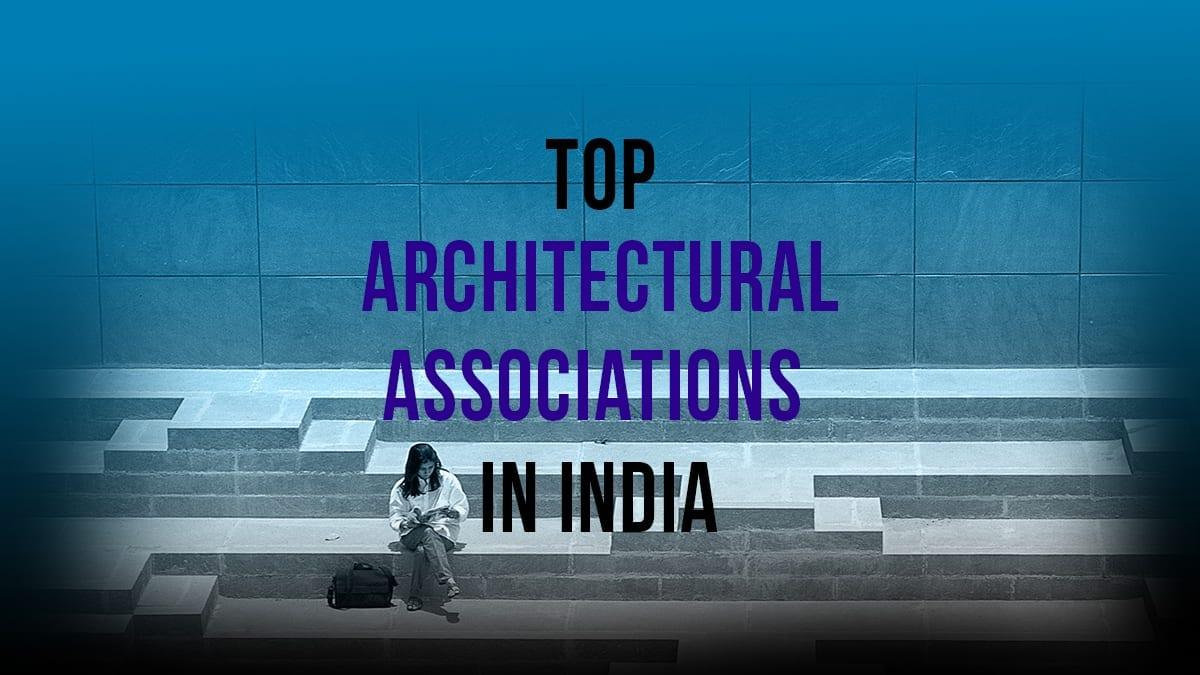 Top Architectural Associations In India | Archgyan