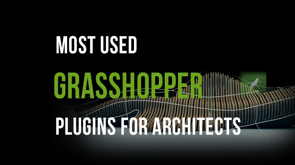 Most Used Grasshopper Plugins for Architects| Archgyan