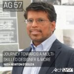 Journey towards a Multi-Skilled Designer & more with Newton D'Souza | AG 57